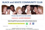 BLACK and WHITE COMMUNITY CLUB